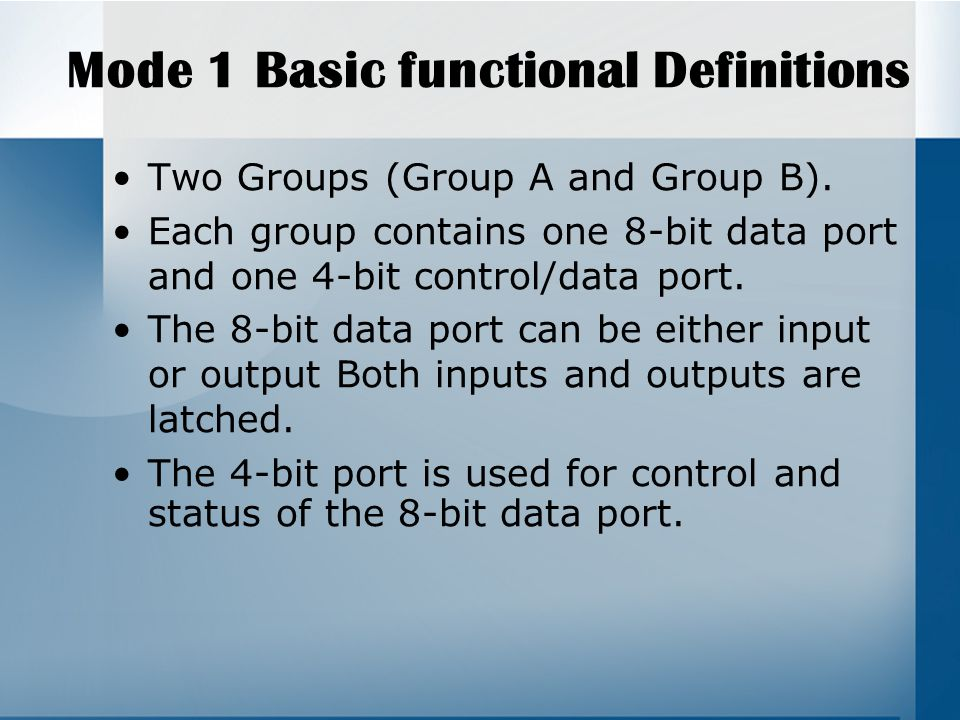 Mode 1 Basic functional Definitions Two Groups (Group A and Group B).