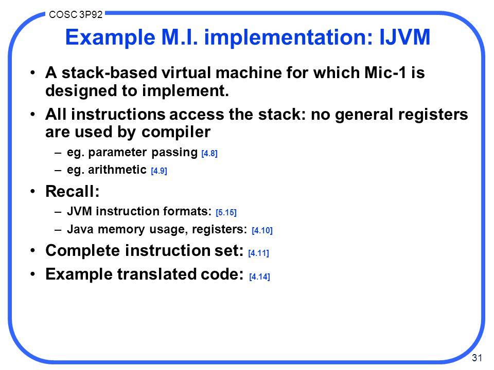 31 COSC 3P92 Example M.I.