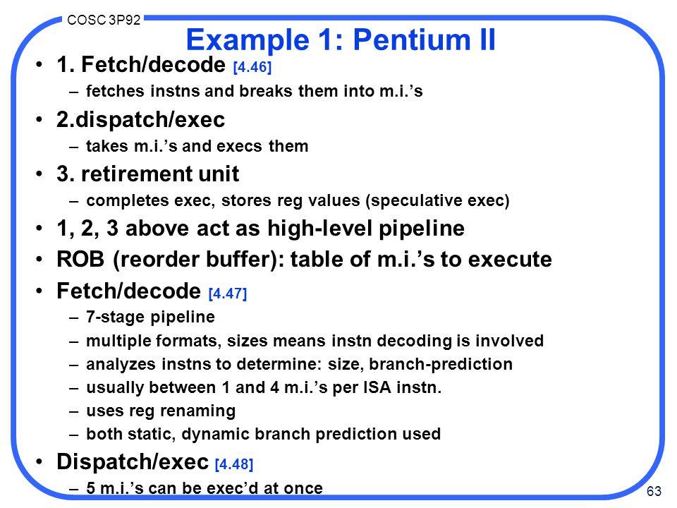 63 COSC 3P92 Example 1: Pentium II 1.