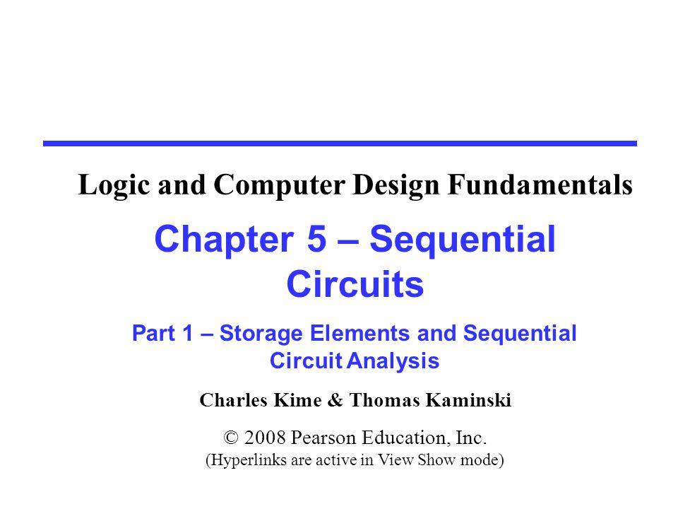Chapter 5 - Part 1 12 Flip-Flops  The latch timing problem  Master-slave flip-flop  Edge-triggered flip-flop  Standard symbols for storage elements  Direct inputs to flip-flops