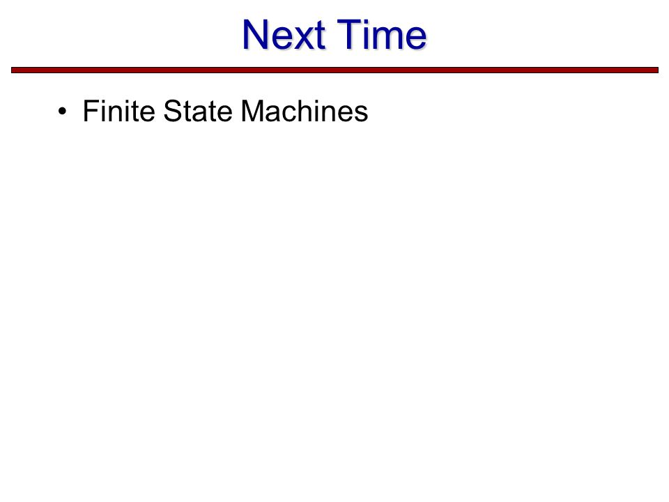 Next Time Finite State Machines