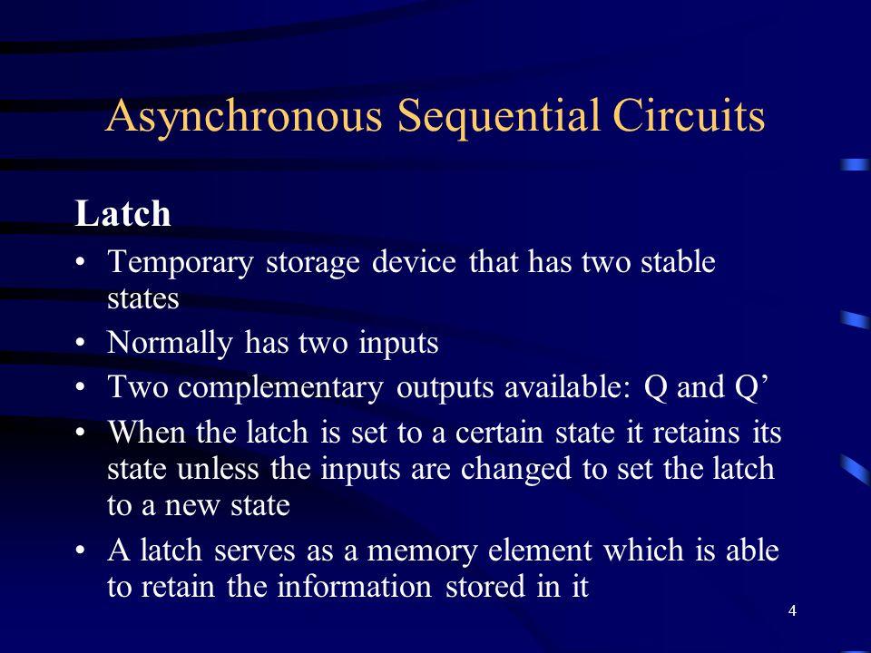 5 S-R (Set-Reset) Latch InputOutput SRQ t+1 00QtQt 010 101 11Invalid NOR gate based