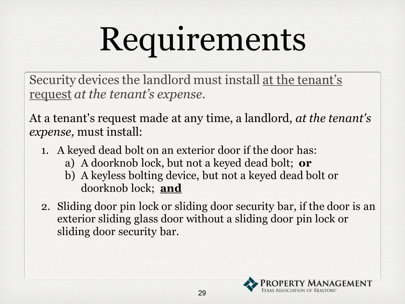 Requirements Security devices the landlord must install at the tenant's request at the tenant's expense.