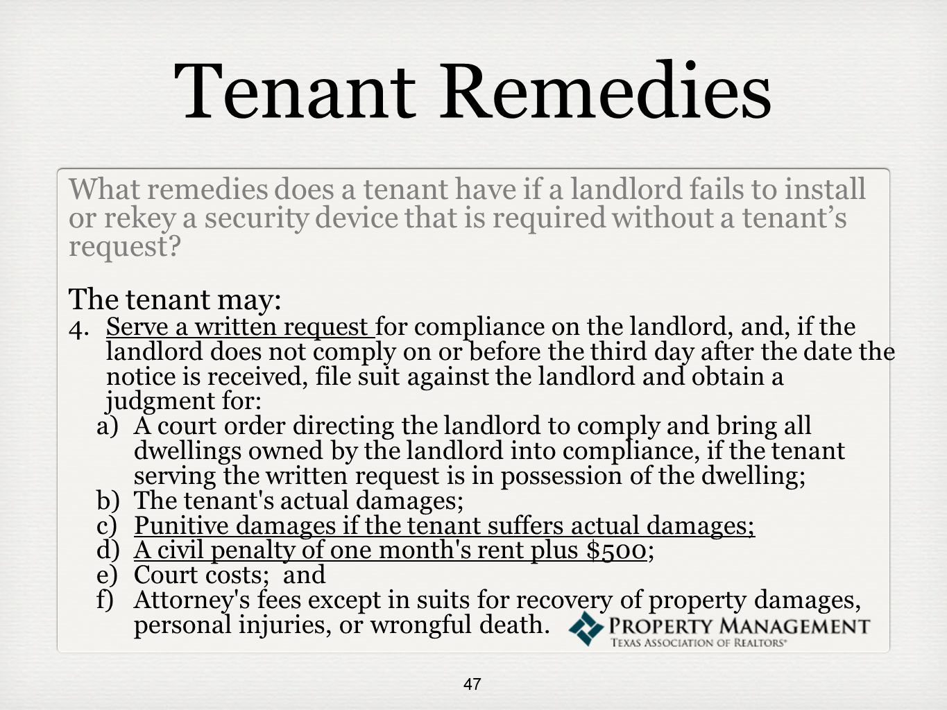 Tenant Remedies What remedies does a tenant have if a landlord fails to install or rekey a security device that is required without a tenant's request.