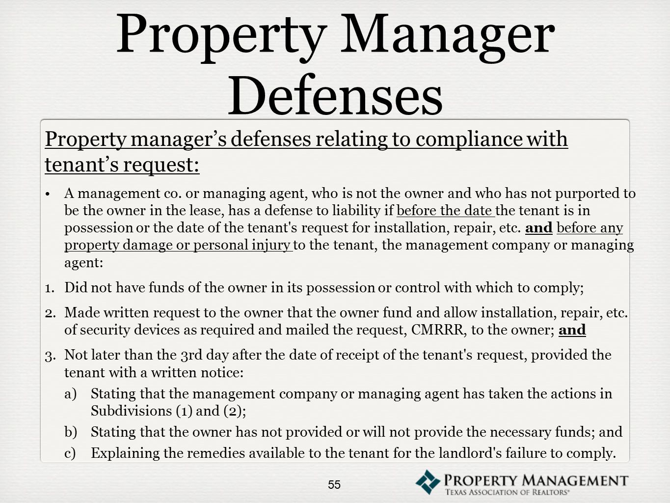 Property Manager Defenses Property manager's defenses relating to compliance with tenant's request: A management co.