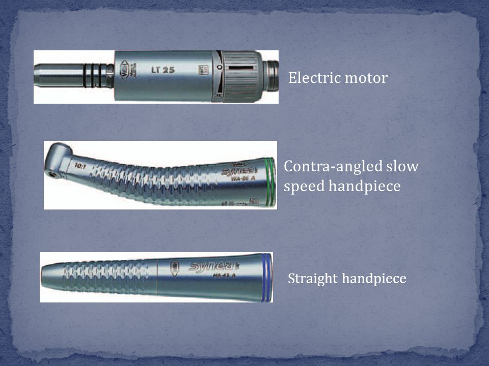 The high-speed handpiece is driven by compressed air and is sometimes referred to as an air-turbine.