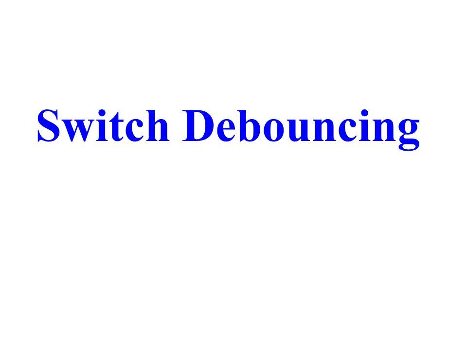 Switch Debouncing