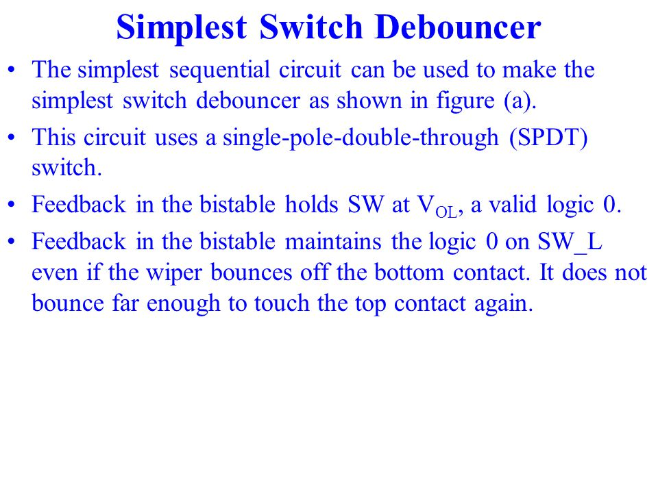 Simplest Switch Debouncer