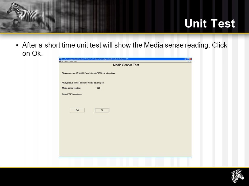 Unit Test After a short time unit test will show the Media sense reading. Click on Ok.