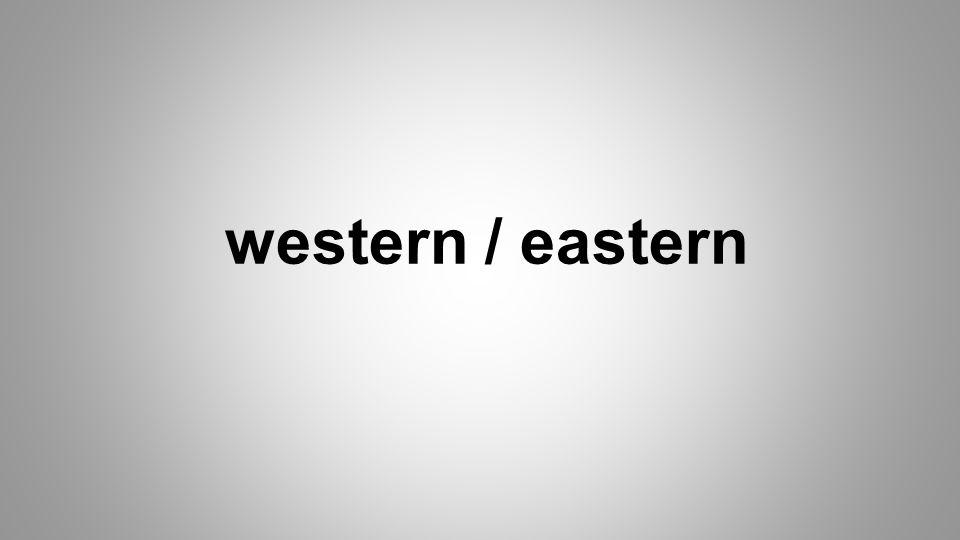 western / eastern