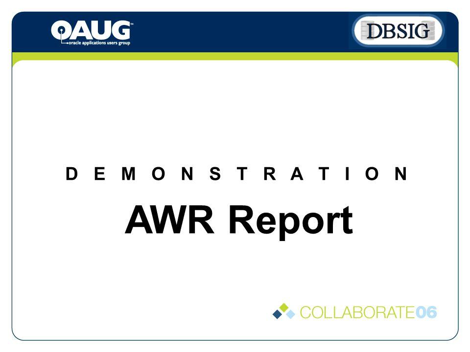 D E M O N S T R A T I O N AWR Report