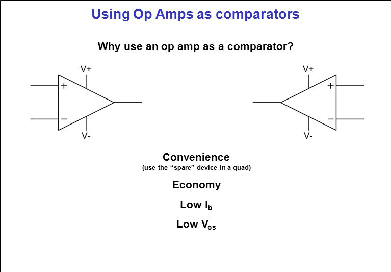 Using Op Amps as comparators Why use an op amp as a comparator.