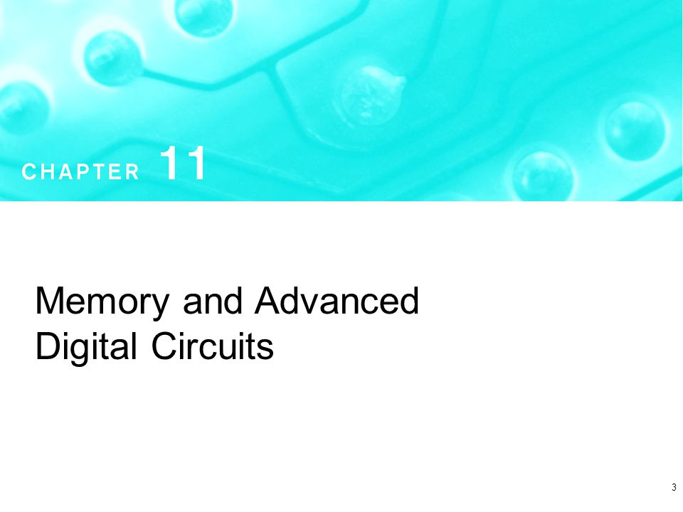3 Memory and Advanced Digital Circuits
