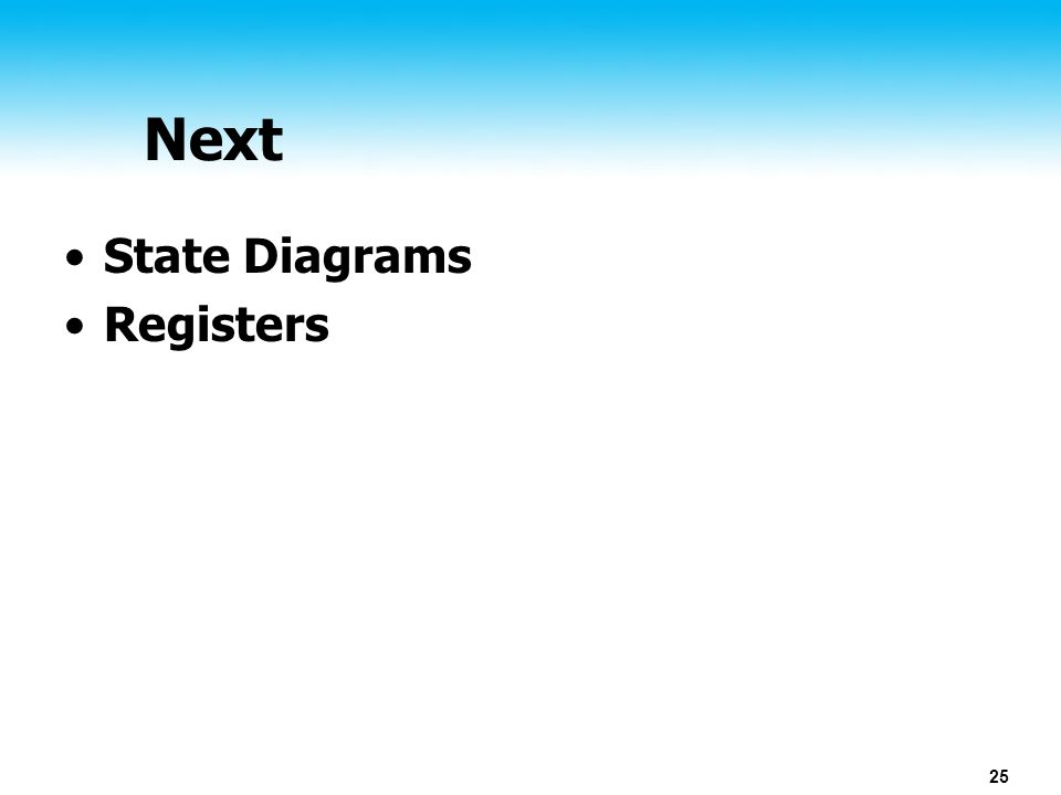 25 Next State Diagrams Registers