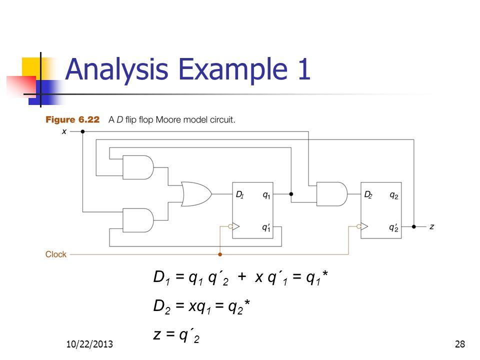 10/22/201328 D 1 = q 1 q´ 2 + x q´ 1 = q 1 * D 2 = xq 1 = q 2 * z = q´ 2 12 Analysis Example 1