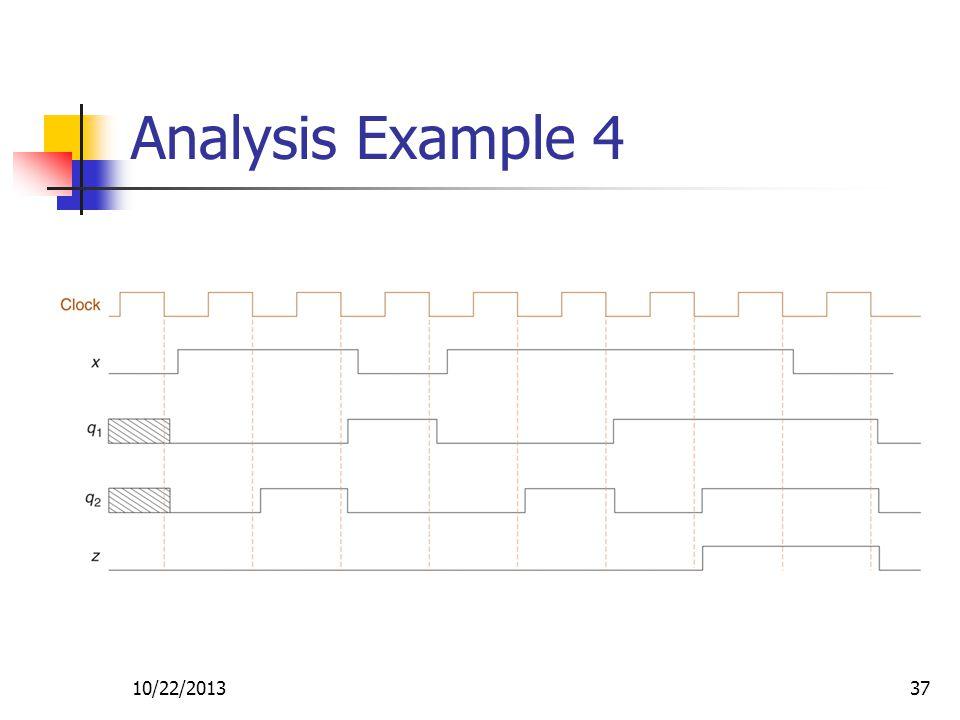 10/22/201337 Analysis Example 4