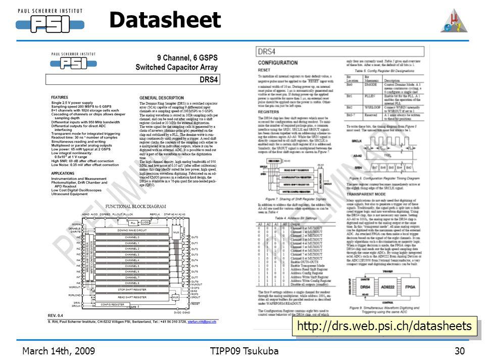 March 14th, 2009TIPP09 Tsukuba30 Datasheet http://drs.web.psi.ch/datasheets