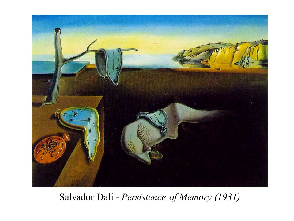 Salvador Dalí - Persistence of Memory (1931)