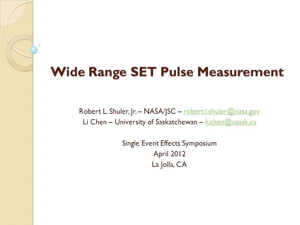 Brief history of SET measurement Variable Temporal Latch ◦ Eaton et.