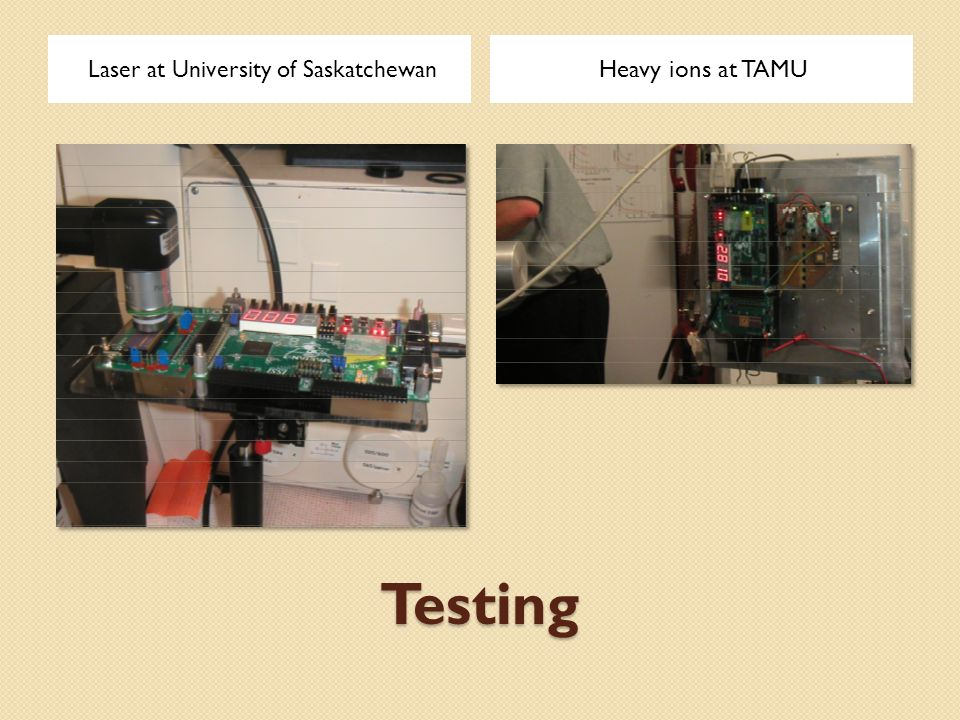 Testing Laser at University of Saskatchewan Heavy ions at TAMU