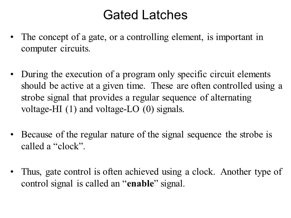 The concept of a gate, or a controlling element, is important in computer circuits.