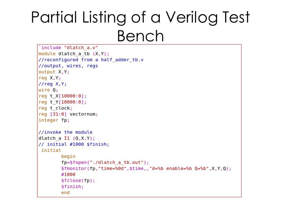 Partial Listing of a Verilog Test Bench