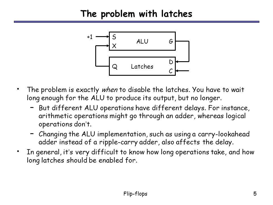 Construct a JK flip-flop using a D flip-flop: A) D = J.Q'(t)+ K'Q(t) B) D= J + K C) D= J'Q(t) + KQ'(t) D) D= JQ(t) + K'Q'(t) July 6th, 200926Arithmetic and Logic Unit J K Q