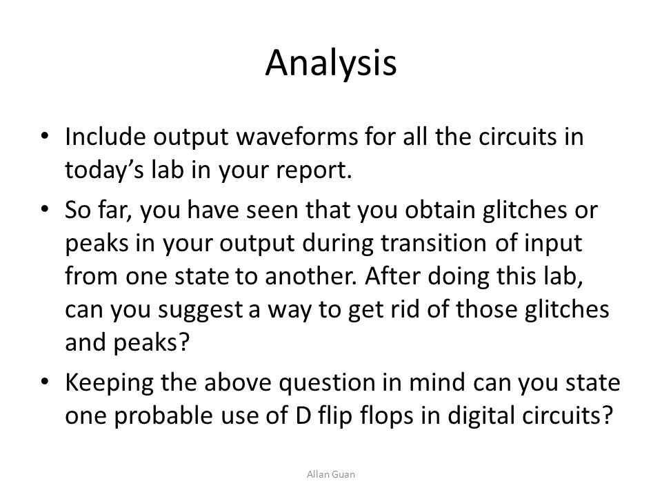 Analysis Include output waveforms for all the circuits in today's lab in your report.