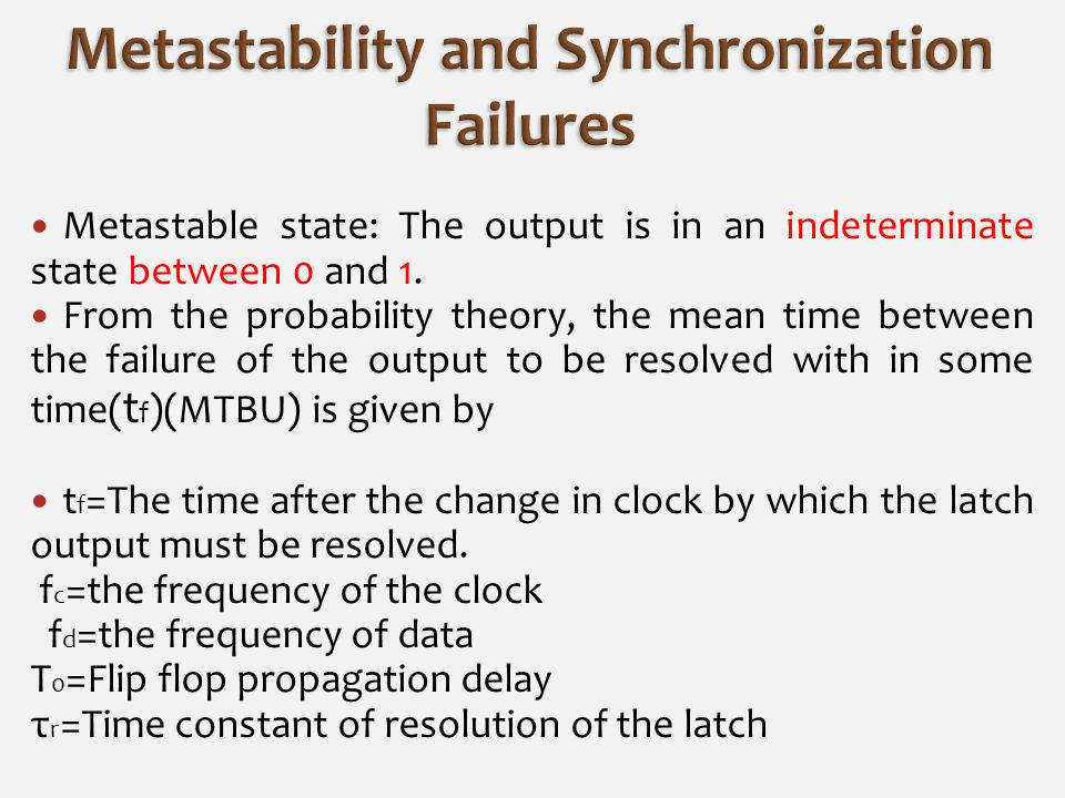 Metastable state: The output is in an indeterminate state between 0 and 1.