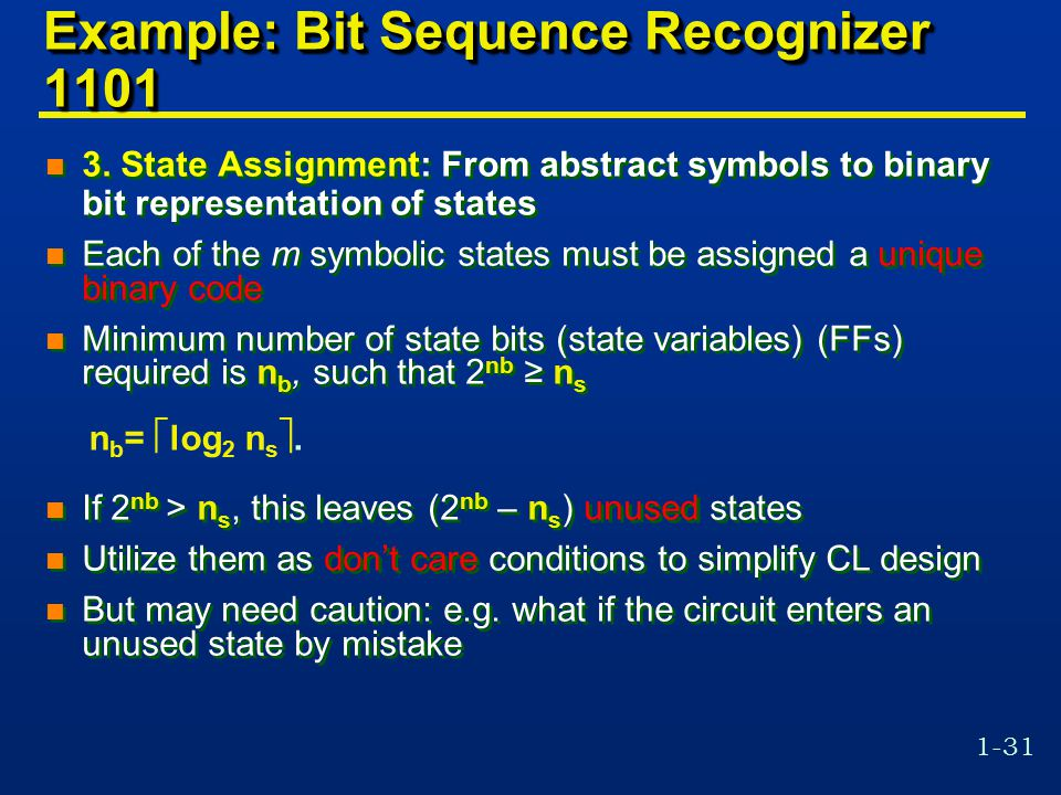 1-31 Example: Bit Sequence Recognizer 1101 n 3.