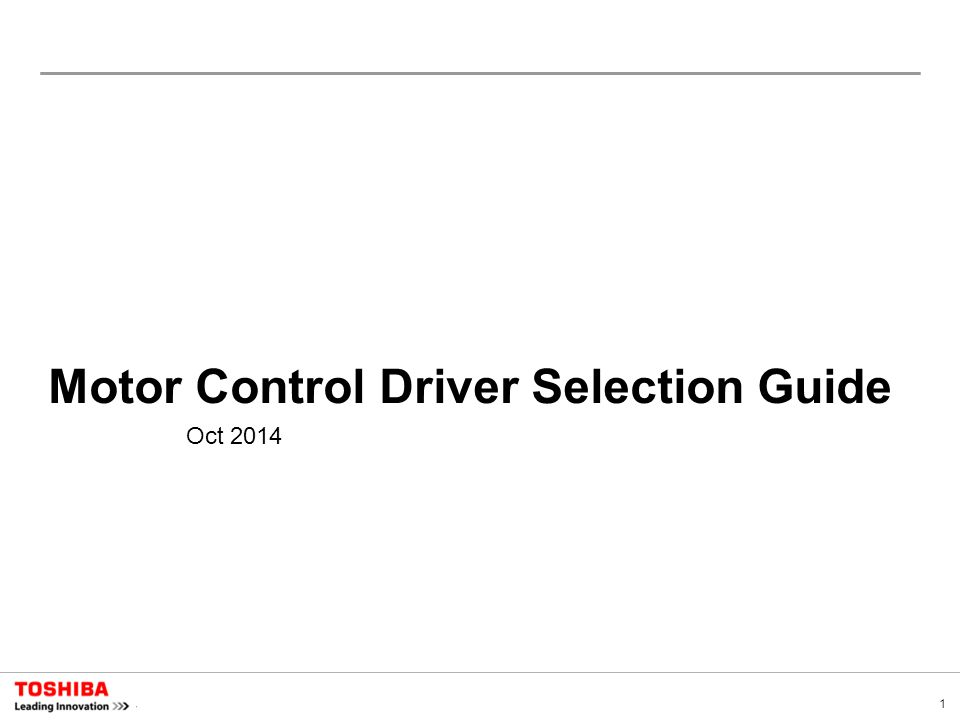 1 Motor Control Driver Selection Guide Oct 2014