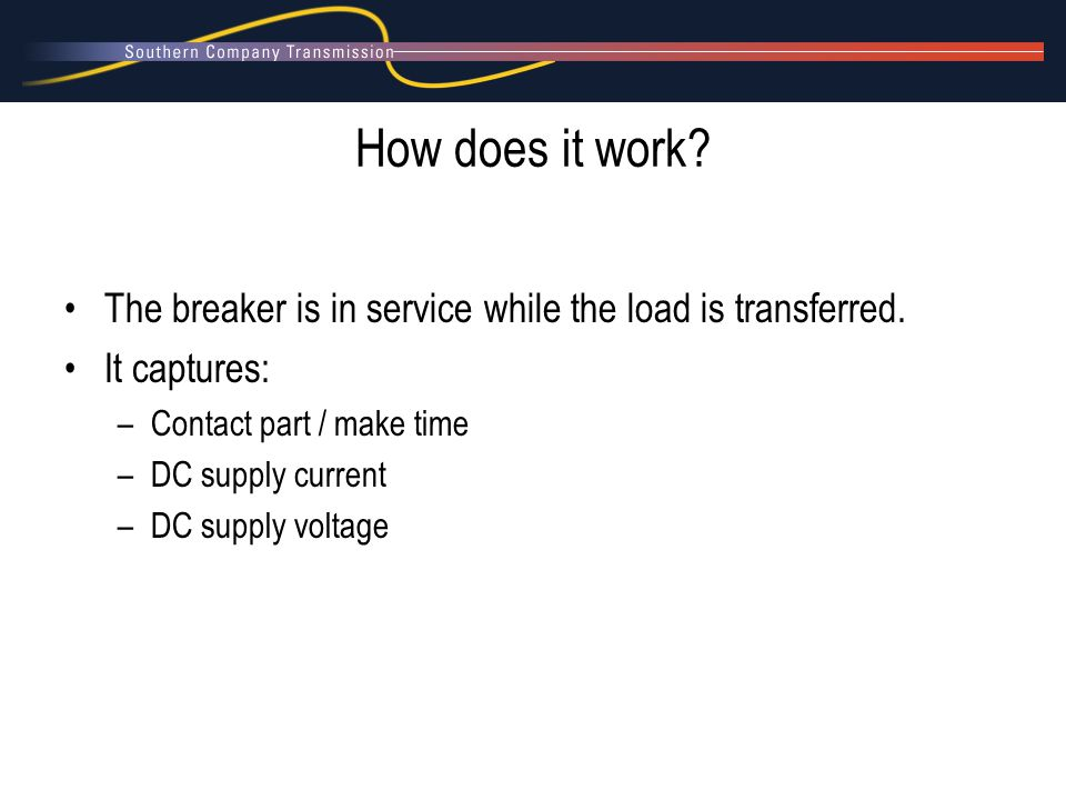 How does it work. The breaker is in service while the load is transferred.