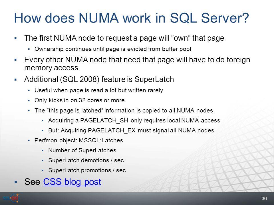 36 How does NUMA work in SQL Server.