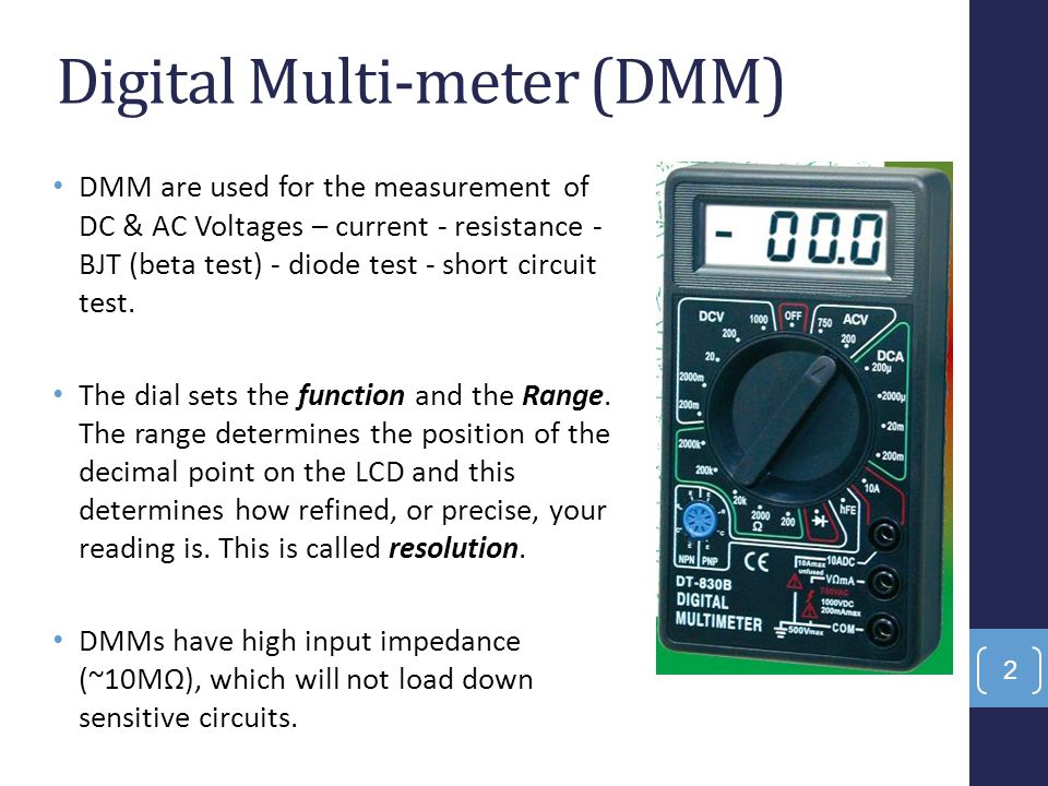 In its basic mode, DMM is only able to measure DC voltage.