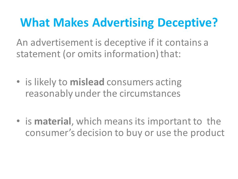 What Makes Advertising Deceptive.
