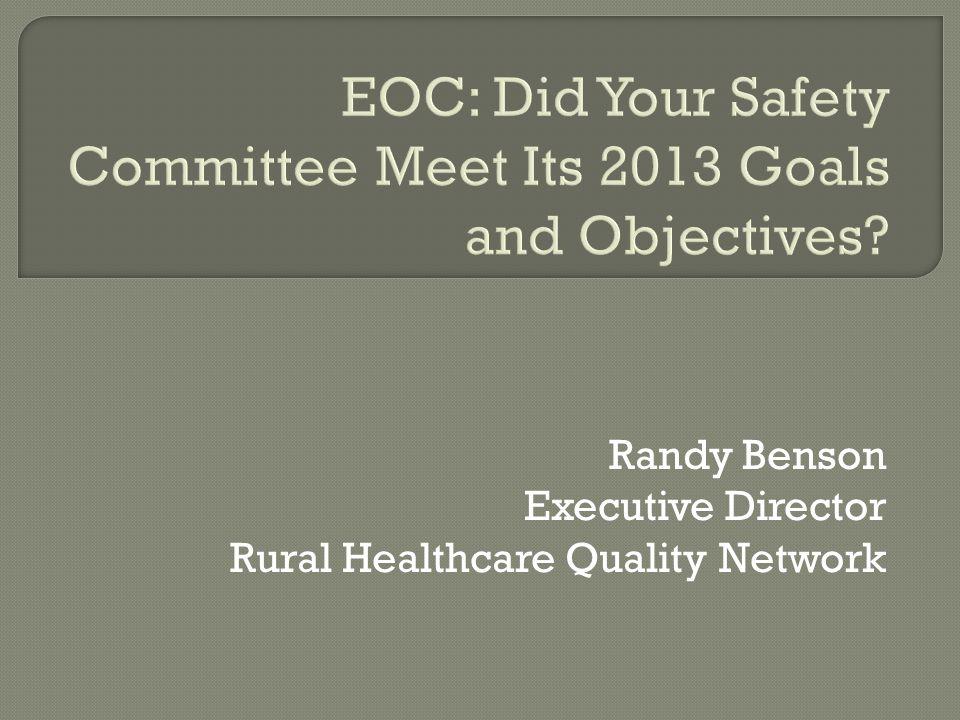 Randy Benson Executive Director Rural Healthcare Quality Network