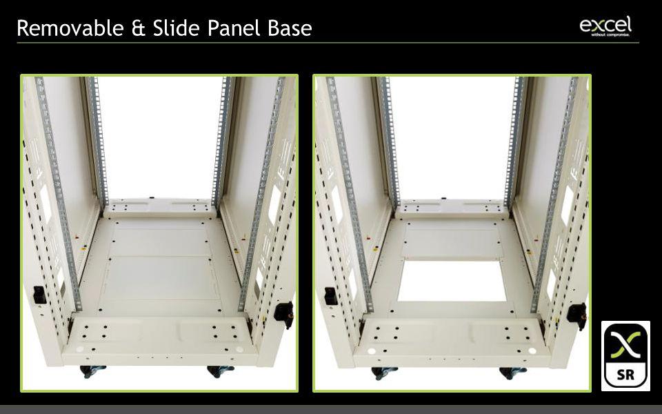 Removable & Slide Panel Base