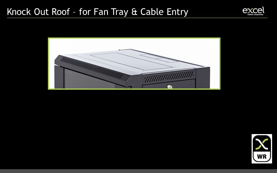 Knock Out Roof – for Fan Tray & Cable Entry