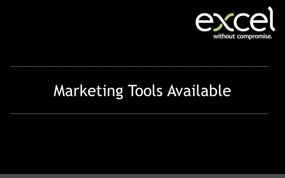 Marketing Tools Available