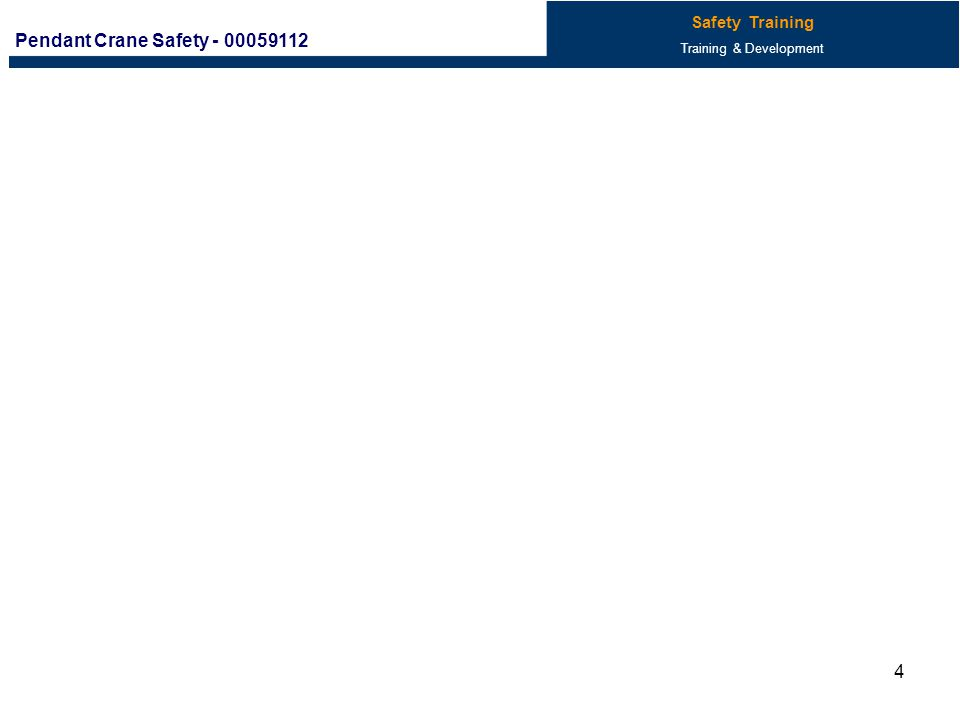 1 2 3 4 5 6 7 8 9 10 Crane Safety (Pendant) - 00059112 Safety Training Technical Training NEXTNEXT PREVPREV A B C 11 14 More Pendant Crane Definitions