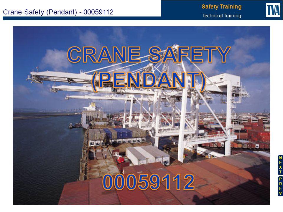 Crane Safety (Pendant) - 00059112 Safety Training Technical Training NEXTNEXT PREVPREV 5