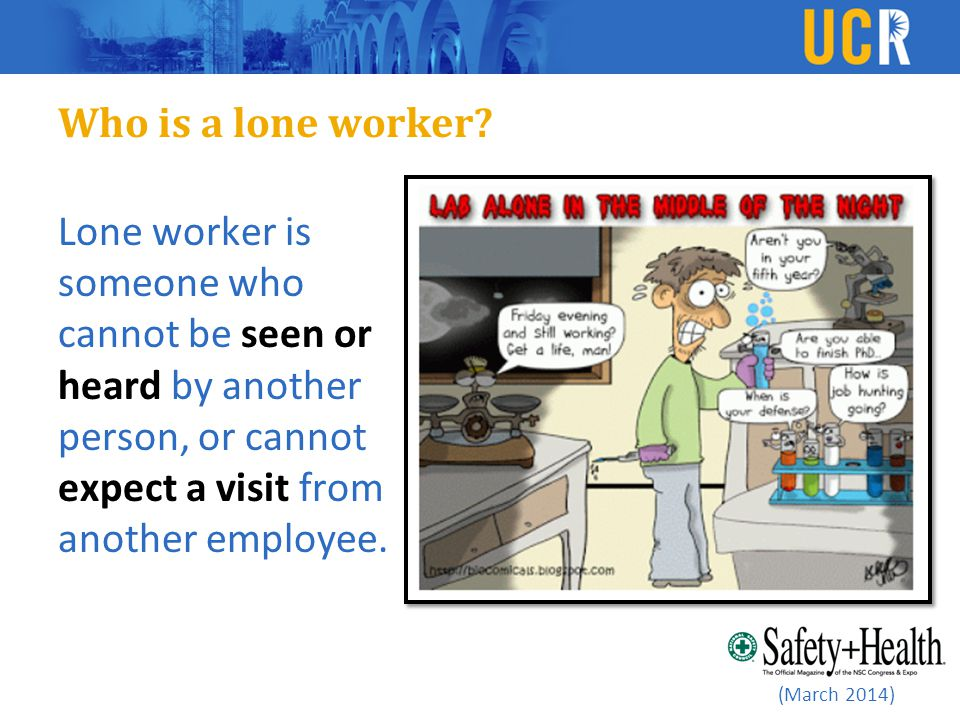 (March 2014) Who is a lone worker.