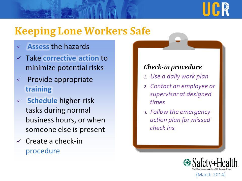 Keeping Lone Workers Safe (March 2014) Check-in procedure 1.