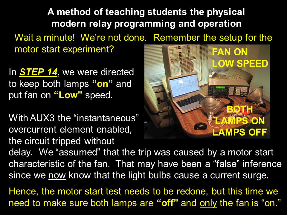A method of teaching students the physical modern relay programming and operation Wait a minute.