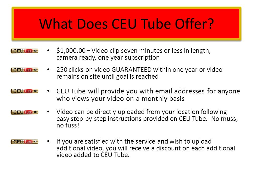 What Does CEU Tube Offer.