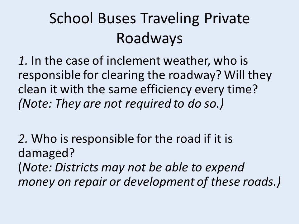 School Buses Traveling Private Roadways 1.