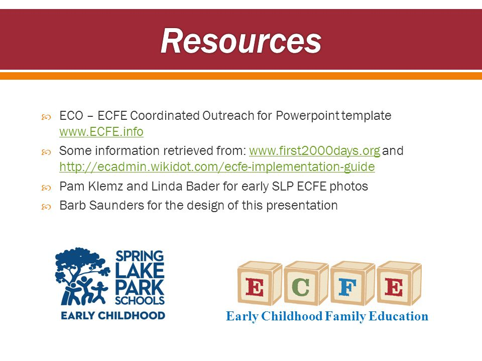  ECO – ECFE Coordinated Outreach for Powerpoint template www.ECFE.info www.ECFE.info  Some information retrieved from: www.first2000days.org and htt