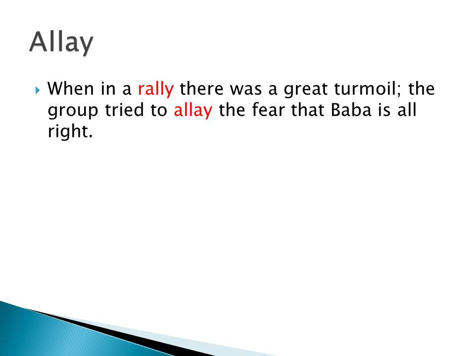  When in a rally there was a great turmoil; the group tried to allay the fear that Baba is all right.