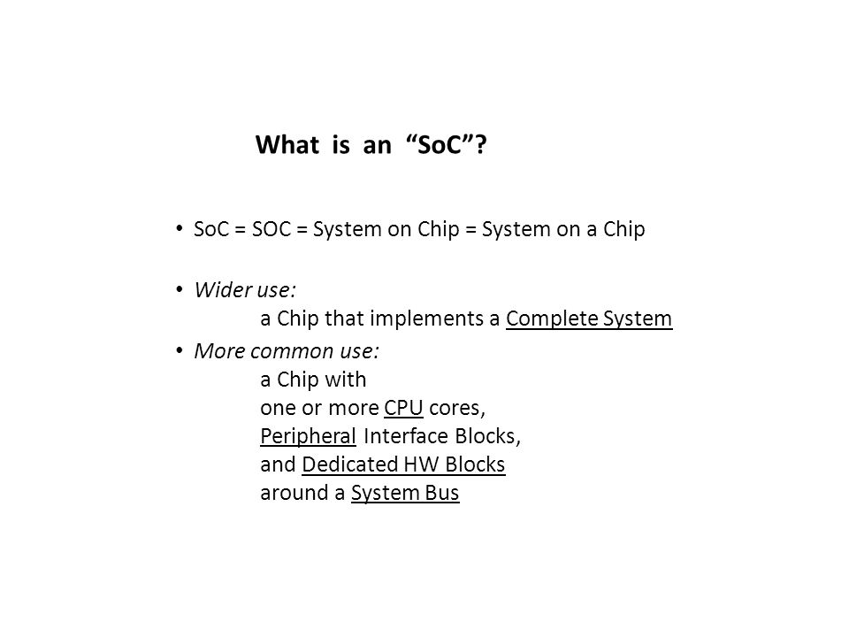 What is an SoC .