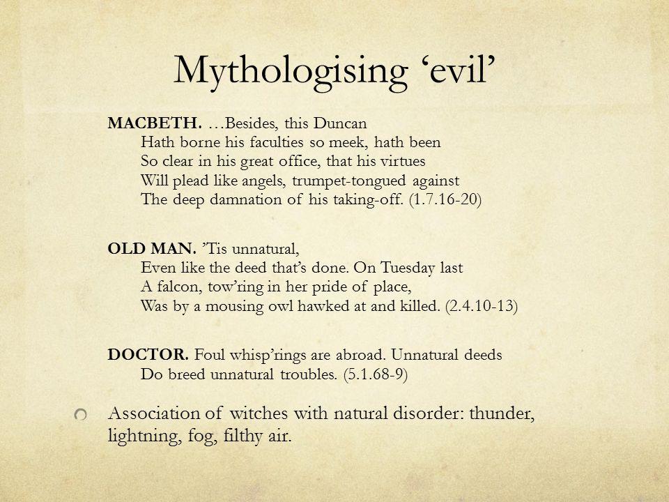 Mythologising 'evil' MACBETH.